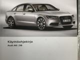 Audi A6,S6 käyttöohjekirja